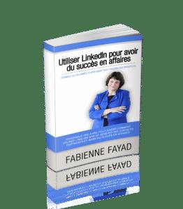Utilisez Linkedin pour avoir du succès en affaires